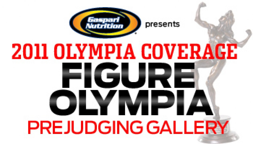 2011 OLYMPIA: FIGURE PREJUDGING REPORT & GALLERIES