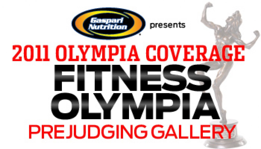 2011 OLYMPIA: FITNESS PREJUDGING REPORT & GALLERIES