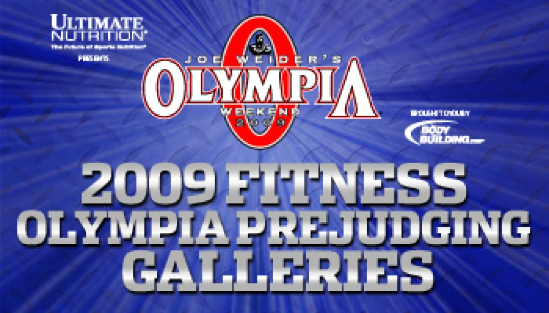 2009 FITNESS OLYMPIA PREJUDGING GALLERIES