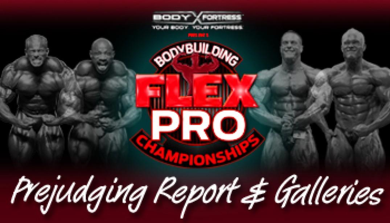 2011 FLEX PRO PREJUDGING REPORT AND GALLERIES
