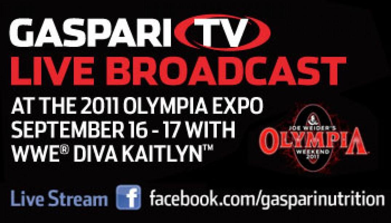 Gaspari TV Live Olympia Broadcast!