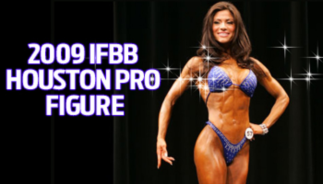 2009 IFBB HOUSTON PRO FIGURE