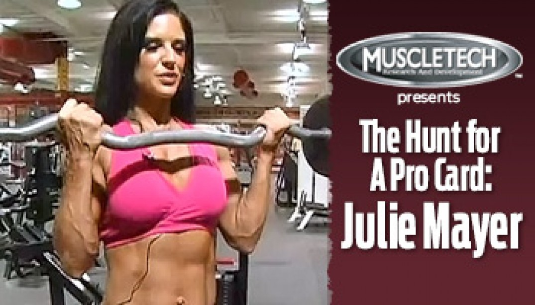 VIDEO: JULIE MAYER - THE HUNT FOR A PRO CARD