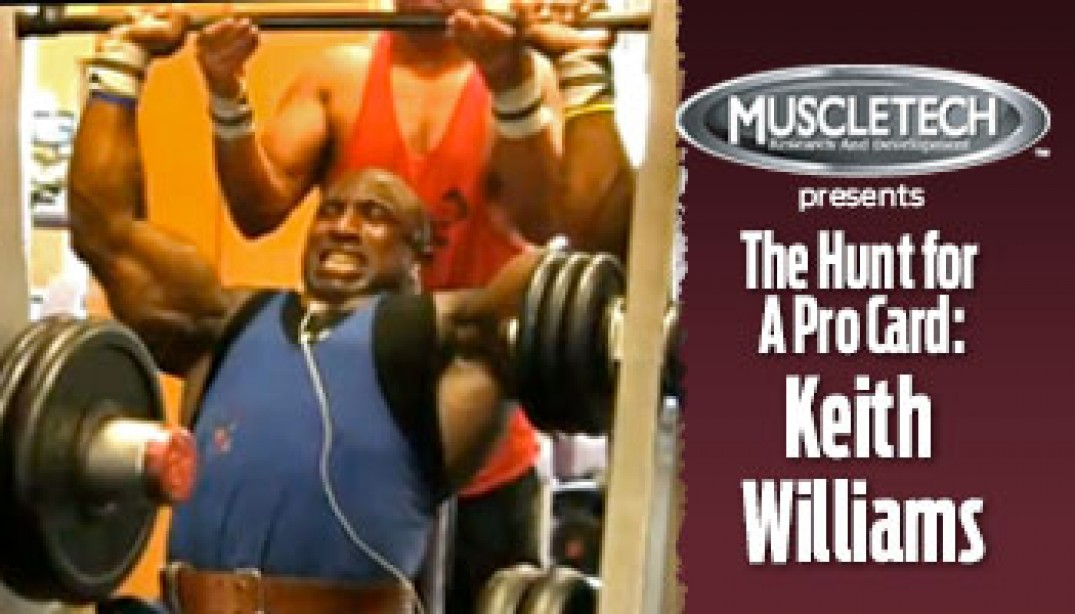 VIDEO: KEITH WILLIAMS - THE HUNT FOR A PRO CARD