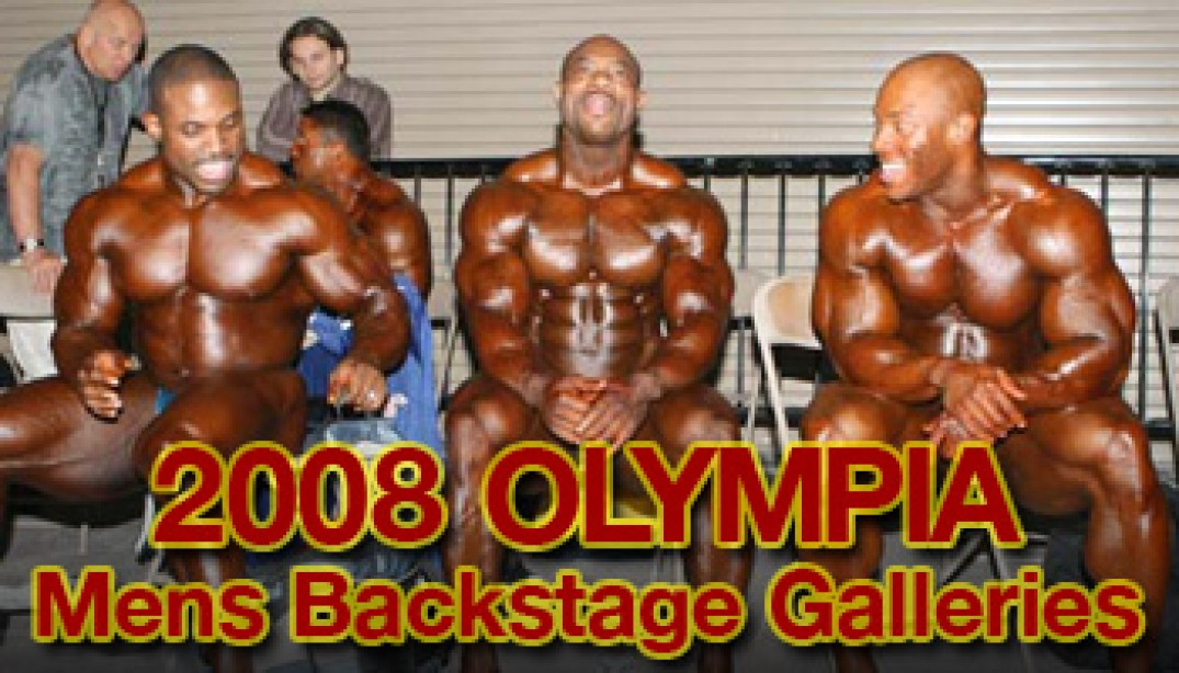 BACKSTAGE AT THE 2008 MR. OLYMPIA