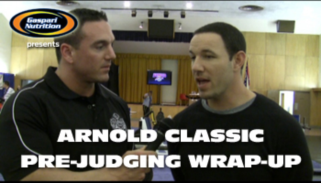 ARNOLD CLASSIC PRE-JUDGING WRAP-UP VIDEO!