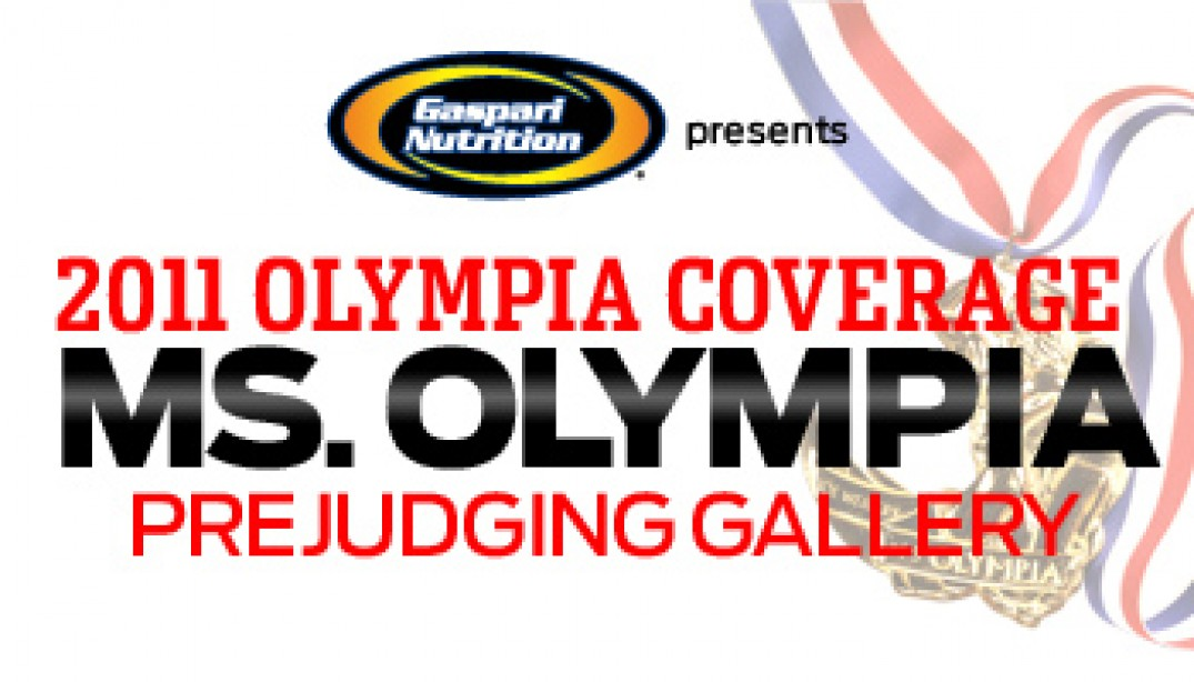 2011 OLYMPIA: MS. O PREJUDGING REPORT & GALLERIES
