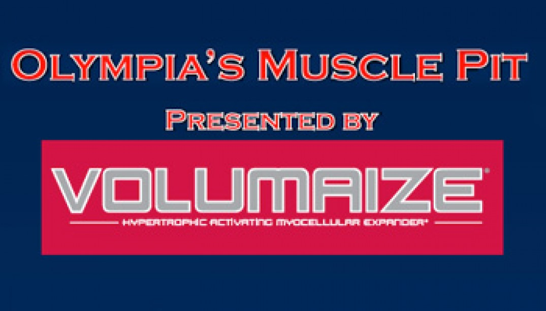 VOLUMAIZE'S OLYMPIA MUSCLE PIT