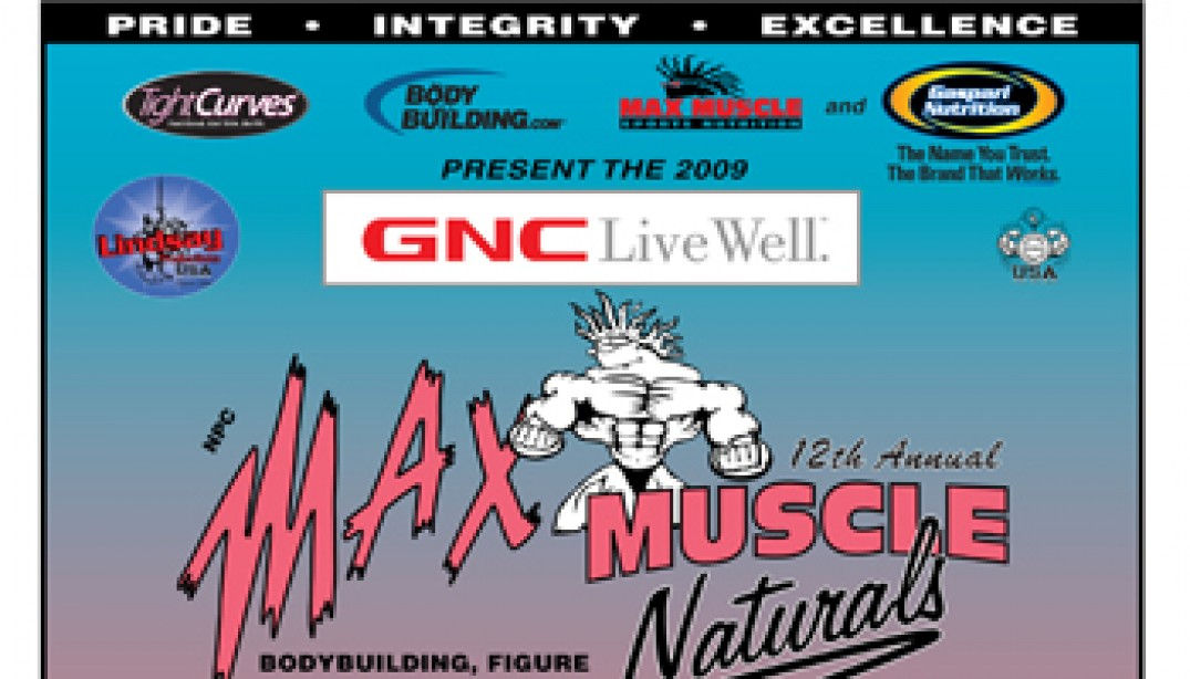 MAX MUSCLE NATURALS THIS WEEKEND