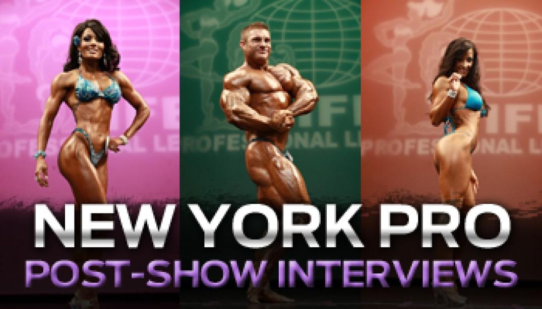 NY PRO POST-SHOW INTERVIEWS!