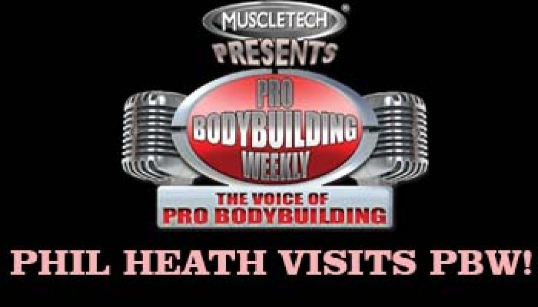 Phil Heath Speaks on PBW!