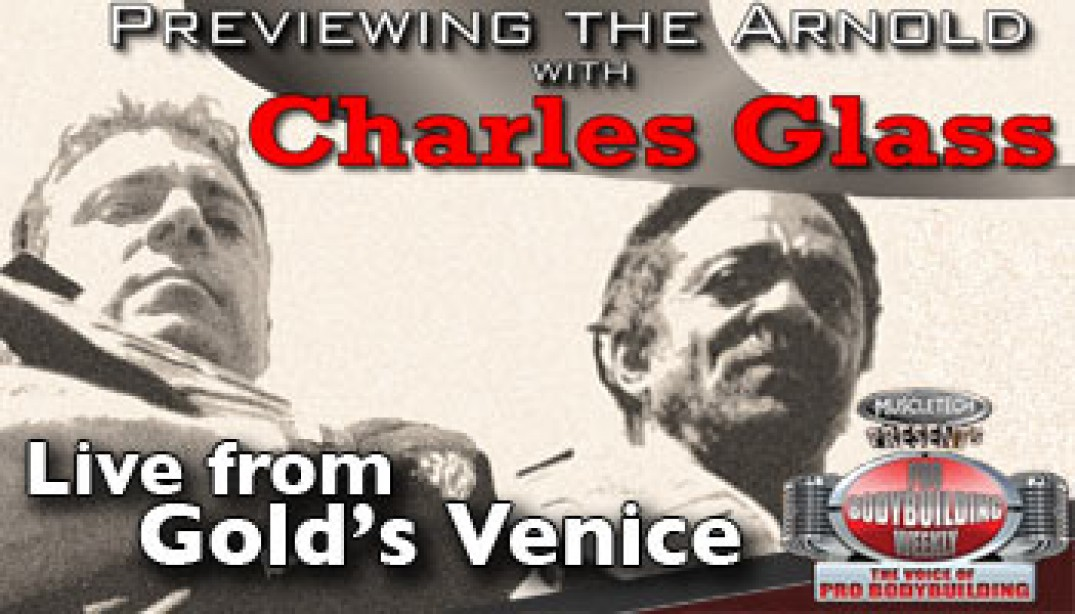 CHARLES GLASS PREVIEWS THE ARNOLD ON PBW