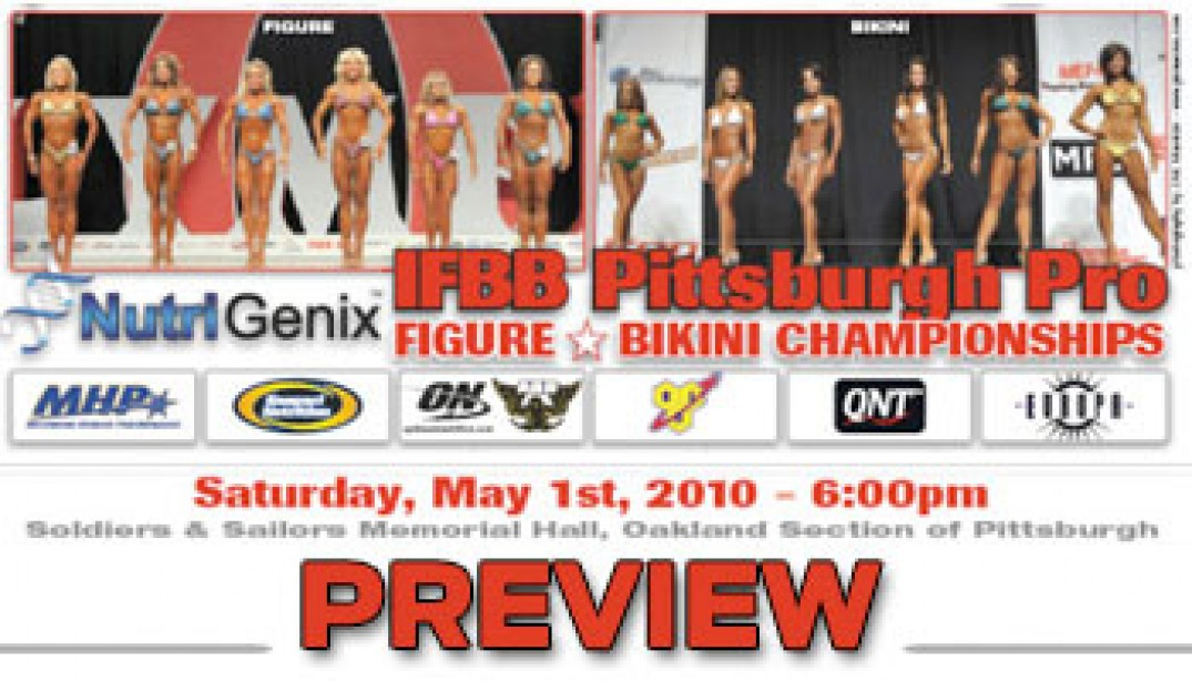 PREVIEW: 2010 PITTSBURGH PRO FIGURE & BIKINI