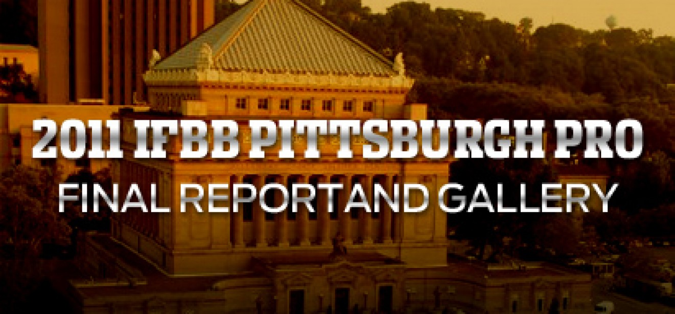 PITTSBURGH PRO FINAL REPORT & GALLERY