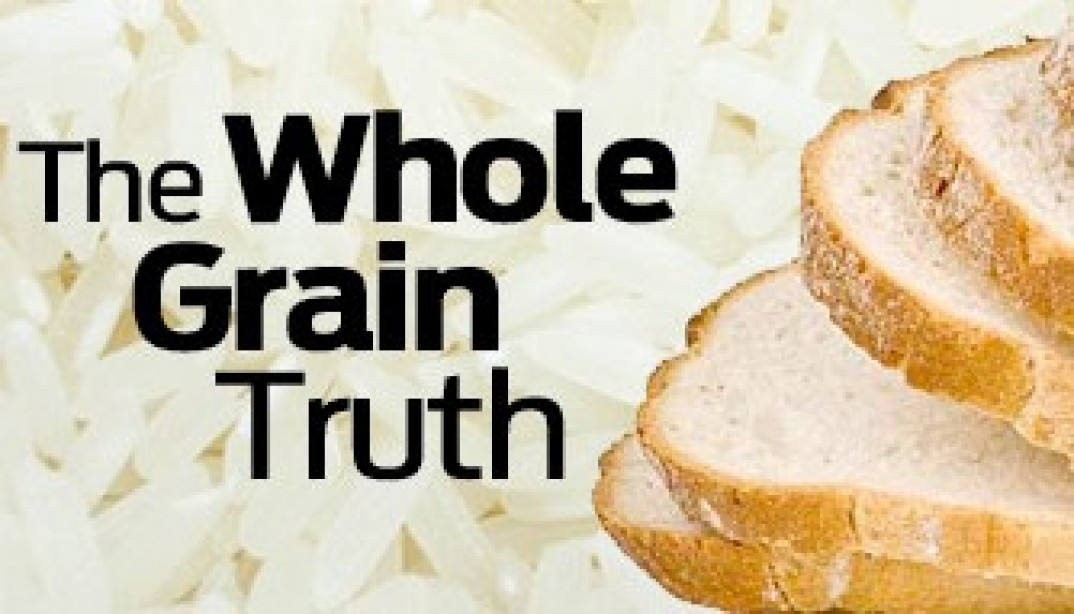 The Whole Grain Truth