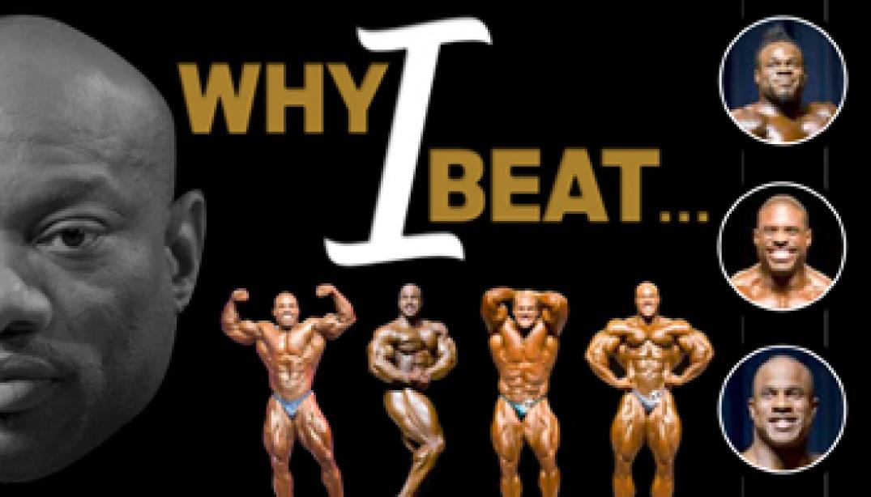 2009 OLYMPIA: WHY I BEAT...