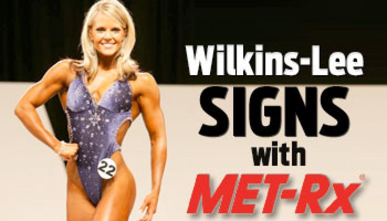 WILKINS-LEE SIGNS WITH MET-RX