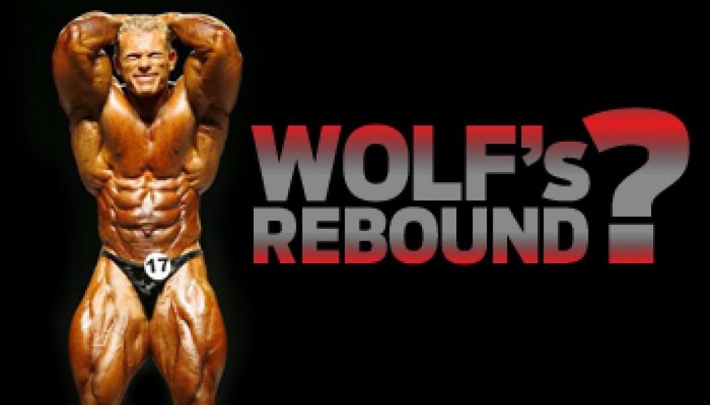 2009 OLYMPIA: WOLF'S REBOUND?