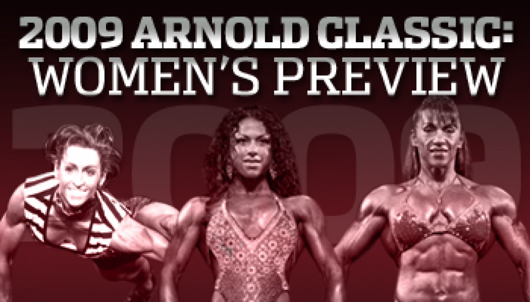 2009 ARNOLD CLASSIC: WOMEN'S PREVIEW