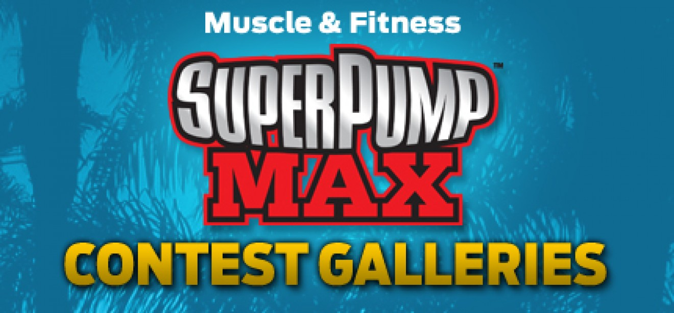 2011 MUSCLE & FITNESS SUPERPUMP MAX ATHLETE CHALLENGE FINALS