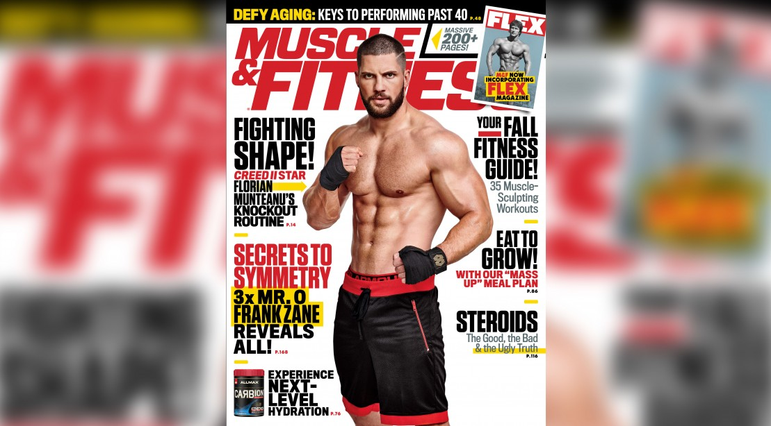 Get the October 2018 Issue of 'Muscle & Fitness'