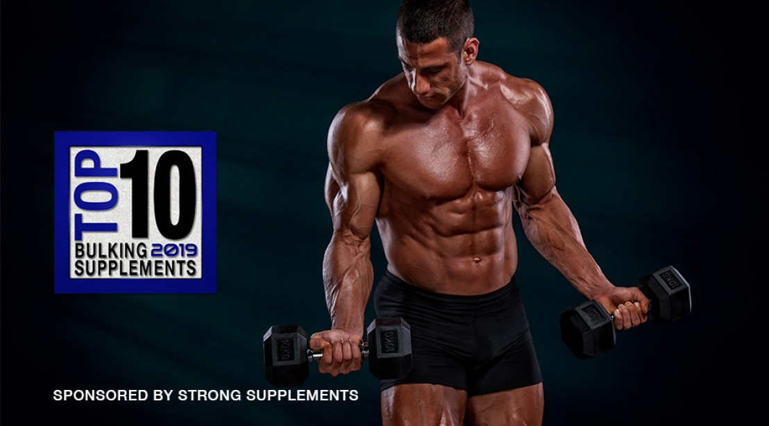 Top 10 Bulking Supplements for 2019 | Muscle & Fitness