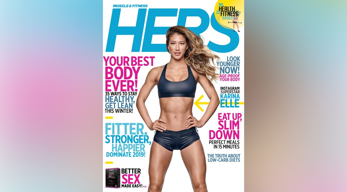 Get the Winter 2018 Issue of 'Muscle & Fitness Hers'