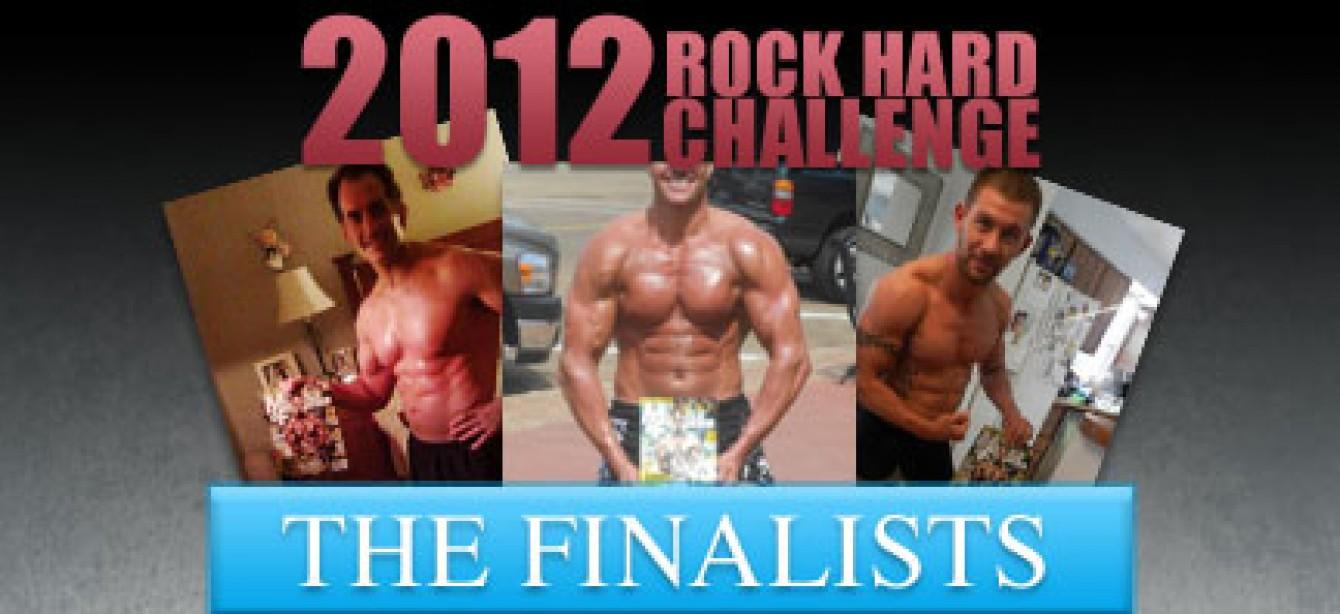 The 2012 Rock Hard Challenge Finalists