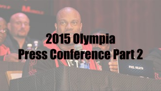 Highlights of the 2015 Mr. Olympia Press Conference, Part 2