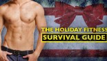 The Muscle & Fitness Holiday Fitness Survival Guide thumbnail