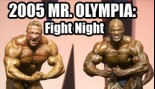 2005 Mr. Olympia: FIGHT NIGHT thumbnail