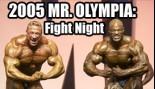 2005 Mr. Olympia: FIGHT NIGHT thumbnail