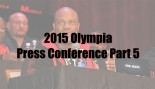 Highlights of the 2015 Mr. Olympia Press Conference, Part 5 thumbnail