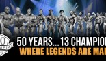 50 Years & 13 Olympia Champions!  thumbnail