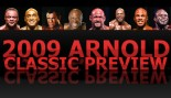 2009 ARNOLD CLASSIC PREVIEW: thumbnail