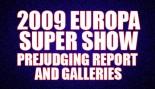 2009 EUROPA SUPER SHOW PREJUDGING GALLERIES & REPORT thumbnail