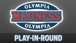 OLYMPIA MADNESS: PLAY-IN ROUND thumbnail