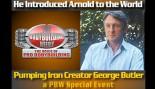 PUMPING IRON CREATOR GEORGE BUTLER VISITS PBW thumbnail