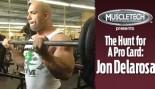 VIDEO: JON DELAROSA - THE HUNT FOR A PRO CARD thumbnail
