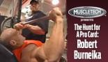 VIDEO: ROBERT BURNEIKA - THE HUNT FOR A PRO CARD thumbnail
