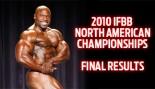 2010 IFBB NORTH AMERICAN CHAMPIONSHIPS FINAL RESULTS thumbnail