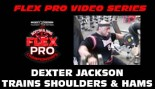 FLEX VIDEO: DEXTER JACKSON! thumbnail