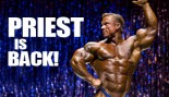 IT'S OFFICIAL: LEE PRIEST IS BACK IN THE IFBB thumbnail