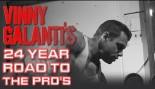 PBW PRESENTS: VINNY GALANTI'S 24-YEAR ROAD TO THE PROS  thumbnail