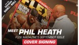 Phil Heath FLEX Magazine Cover Signing Aug 25th! thumbnail