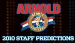 2010 ARNOLD CLASSIC: STAFF PREDICTIONS thumbnail