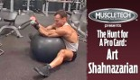VIDEO: ART SHAHNAZARIAN - THE HUNT FOR A PRO CARD thumbnail