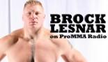 PRO MMA RADIO: BROCK LESNAR thumbnail