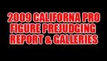 2009 CALIFORNIA PRO FIGURE PREJUDGING REPORT AND GALLERIES thumbnail