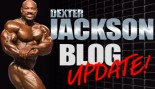 DEXTER JACKSON BLOG UPDATE thumbnail